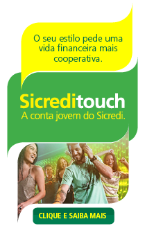 Sicredi Touch - A conta jovem do Sicredi.